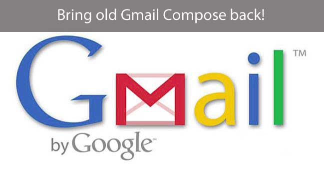 How to get old Gmail compose window using Extension for Chrome