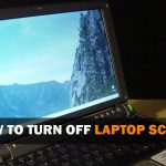 5 ways: How to turn off laptop screen manually
