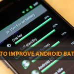 How to improve battery life of Android phone